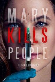 Мэри убивает людей / Mary Kills People (Сериал 2017)