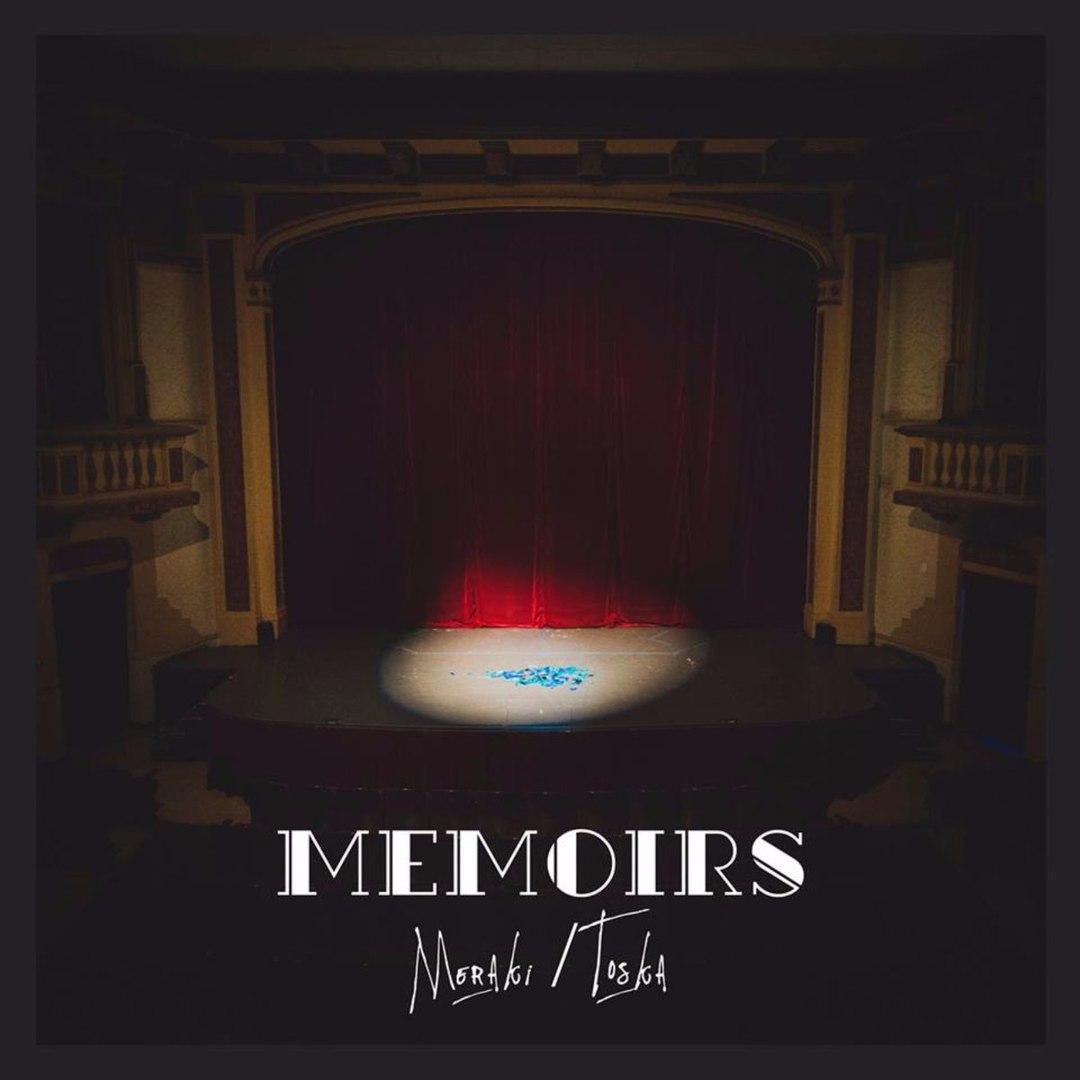 Meraki/Toska - Memoirs (2017)