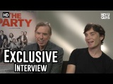 Cillian Murphy &amp Timothy Spall  The Party Exclusive Interview