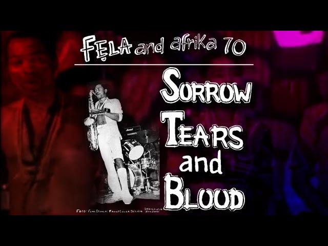 Fela Kuti - Sorrow Tears Blood (Original Extended Version)