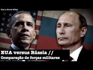 EUA versus Rússia - Comparação de forças militares