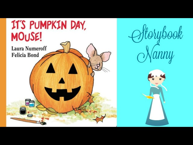 Its Pumpkin Day, Mouse!   Kids Books Read Aloud