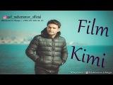 Asif Meherremov - Film Kimi