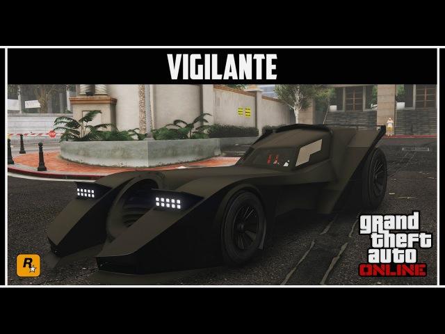 GTA Online: Обзор нового бэтмобиля - Vigilante