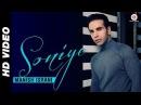 Soniye Official Video Manish Israni