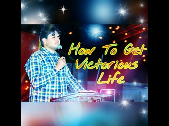 How To Get Victorious Life