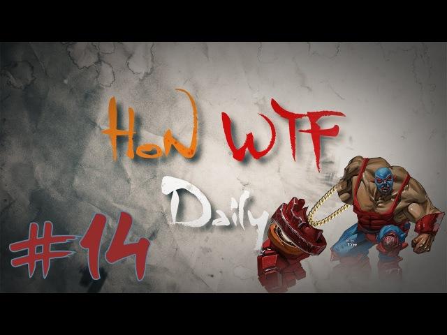 HoN WTF Daily 14