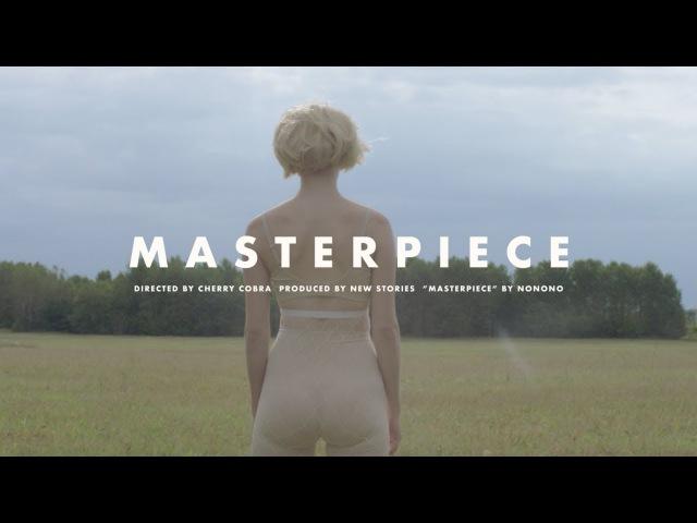 NONONO - Masterpiece (Official Video)