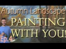 Painting With You Autumn Ep 4 Waterfall Watch Vote Create