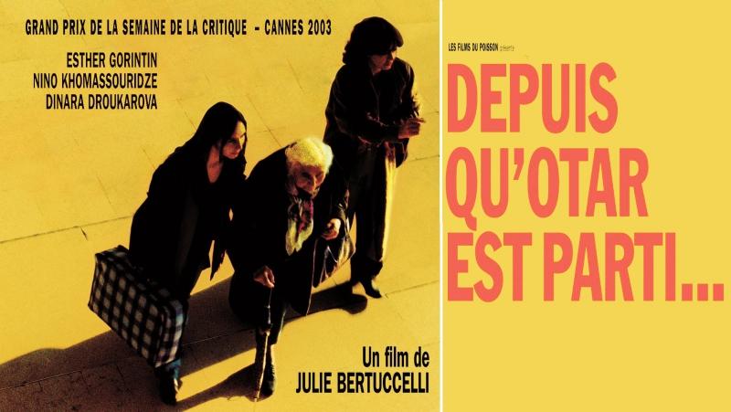 С тех пор, как уехал Отар / Depuis qu'Otar est parti... / 2003 / Джули Бертучелли