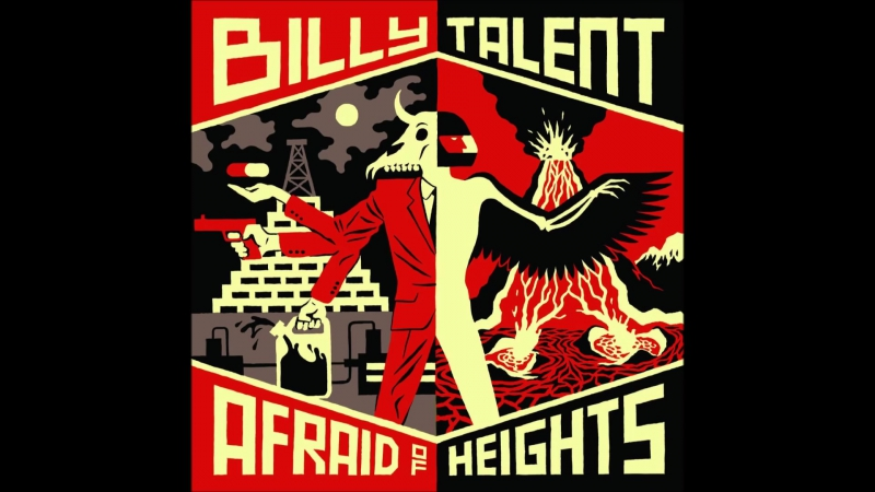 Billy Talent - Afraid of heights (reprise)