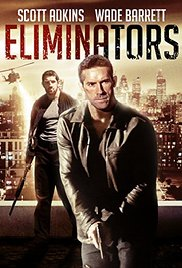 Ликвидаторы / Eliminators (2016)
