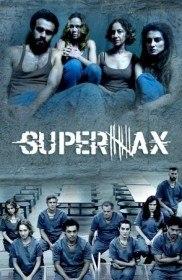 СуперМакс / Supermax (Сериал 2016)