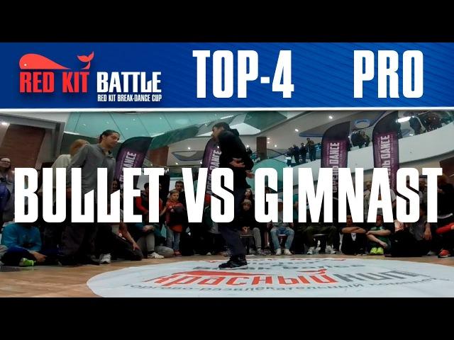 Bboy Bullet from Space (Mafia13) vs bboy Gimnast (ESBB) TOP-4 Red Kit Breakdance Battle