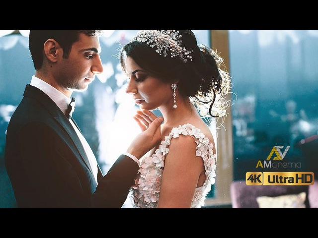 AA Клип в день свадьбы (SDE) 4K UltraHD Армянская свадьба