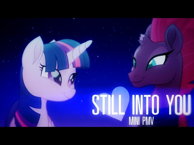Still into you - Tempest x TwilightMLP The Movie[Mini PMV]