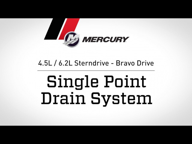 MerCruiser 4.5L / 6.2L Sterndrive - Bravo Drive - Single Point Drain