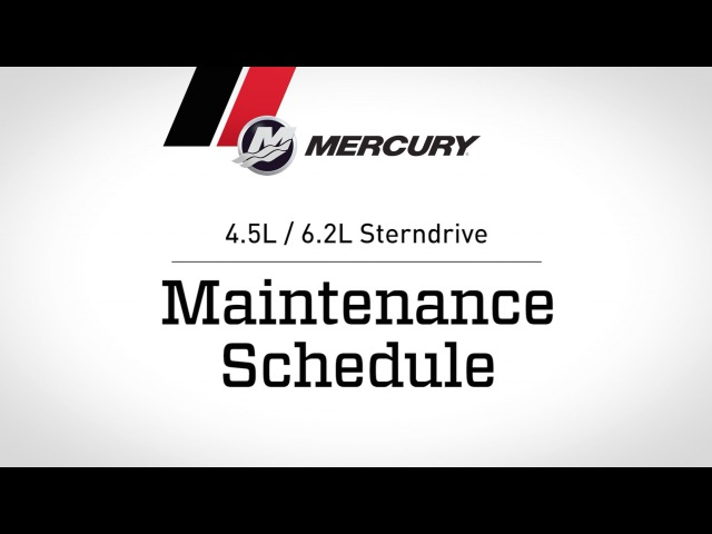 MerCruiser 4.5L / 6.2L Sterndrive - Maintenance Schedule
