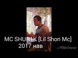 MC SHUR1K [Lil ShonMc] живой голос кисми 1