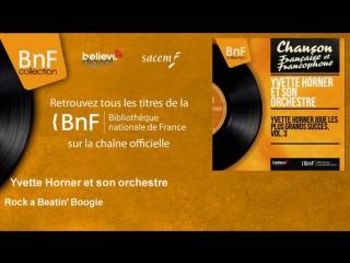 Yvette Horner et son orchestre - Rock a Beatin Boogie