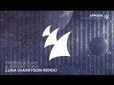 Protoculture  Johnny Yono - Luna (Harryson Remix)