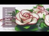 The Beauty Of Rose Carving Garnish Best Vegetable For Flower Design - Red Radish &amp Cucumber