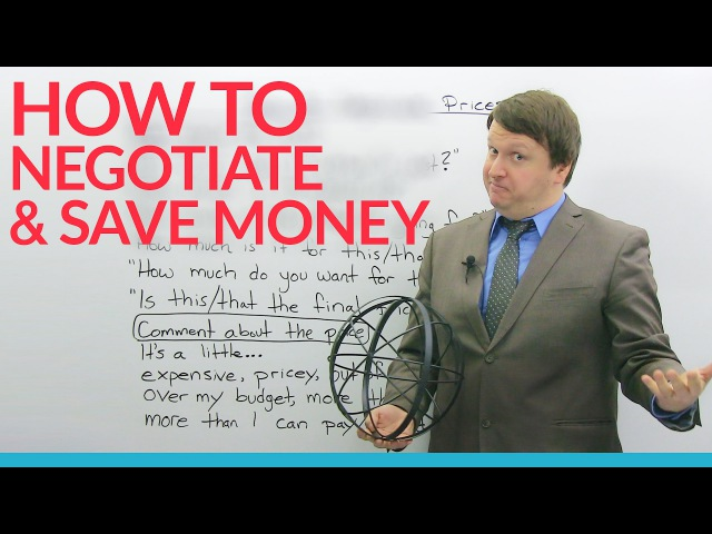 How to negotiate in English: Vocabulary, expressions, and questions to save you $$$