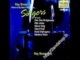 But beautiful by Ray Brown Trio with Nancy King and Antonio Hart