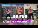 Se Fue Arash ft Mohombi Watch on computer laptop Easy Fitness Dance Choreography