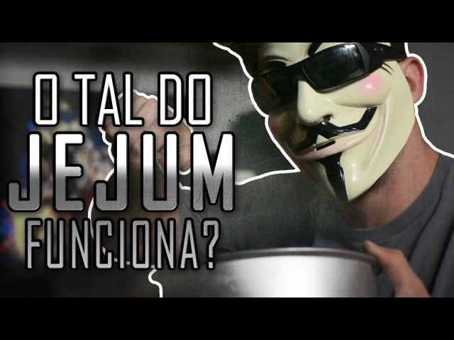 JEJUM FUNCIONA?? JEJUM INTERMITENTE/DIETA DO GUERREIRO