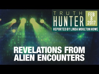 """FREE Episode: Truth Hunter with Linda Moulton Howe """"Revelations From Alien Encounters"""""""