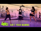 Ain't Your Mama - Jennifer Lopez - Coreograf
