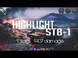Highlight STB-1   9.4 DMG & 9 FRG, Медаль Колобанова, Редли-Уолтерса, Паскуччи