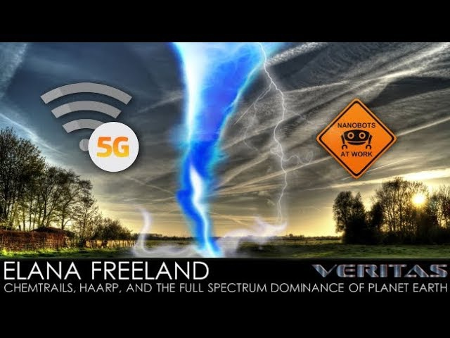 Elana Freeland - Chemtrails, HAARP, and the Full Spectrum Dominance of Planet Earth