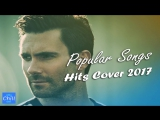 Best Music Mix ♫ Hit Songs 2017-2018 Chill Out Music