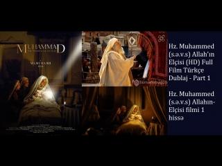 Hz. Muhammed Allahın Elçisi (HD) Full Film Türkçe Dublaj - PART 1