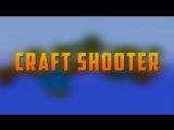 Craft Shooter Teaser