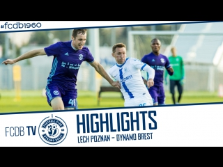 HIGHLIGHTS | LECH POZNAN – DYNAMO BREST