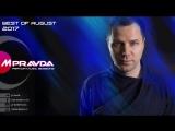 M.Pravda - Best of August 2017