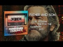 Father Son - Cat Stevens [Guardians of the Galaxy: Vol. 2] Official Soundtrack