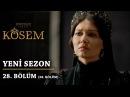 Muhteşem Yüzyıl: Kösem   Yeni Sezon - 28.Bölüm (58.Bölüm)