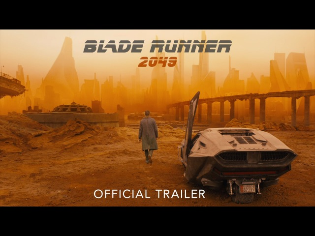 Blade Runner 2049 Official Trailer
