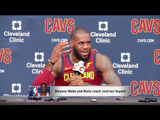 LeBron James discusses Dwyane Wade's Buyout Sep 25 2017 2018 Cavaliers Media Day