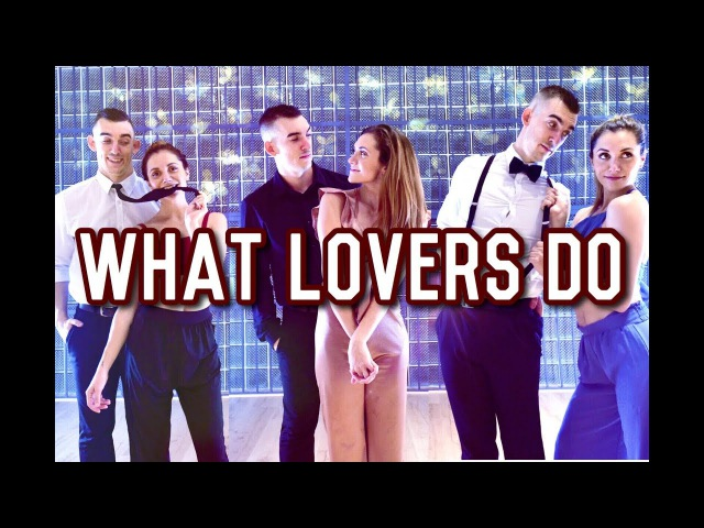 What Lovers Do - Maroon 5 ft. SZA | Alyson Stoner Charlie Bartley