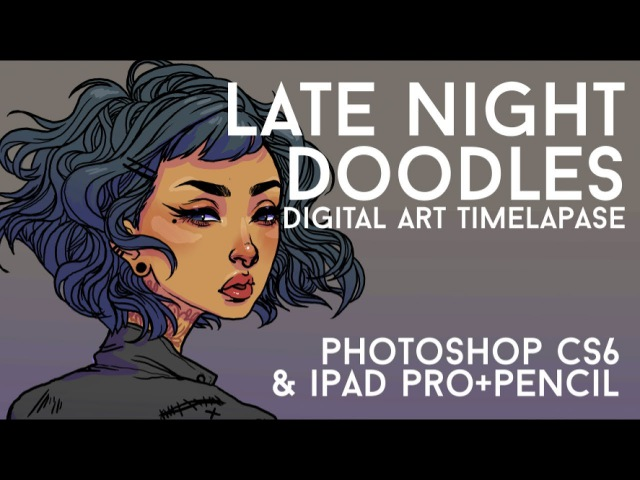 LATE NIGHT DOODLES DIGITAL PAINTING TIMELAPSE JACQUELIN DELEON