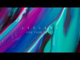 For Your Glory Leeland Invisible Official Lyric Video