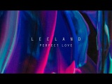 Perfect Love Leeland Invisible Official Lyric Video