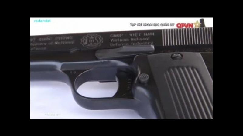 [Phim tài liệu] Súng ngắn K14 do Việt Nam sản xuất