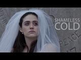 Shameless  Cold (1x01-7x12)