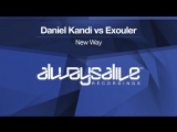 Daniel Kandi vs Exouler - New Way Available 06.10.2017